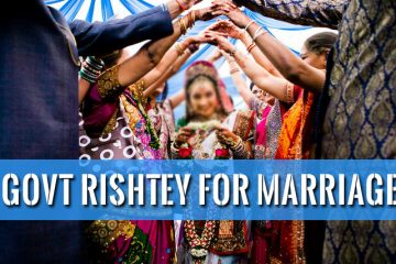 Govt Rishtey for marriage