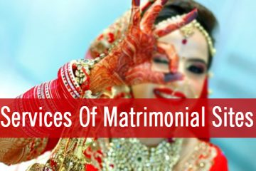 Services Of Matrimonial Sites